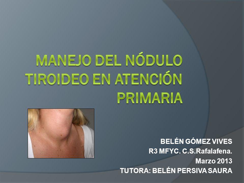 Manejo del nódulo tiroideo en atención primaria