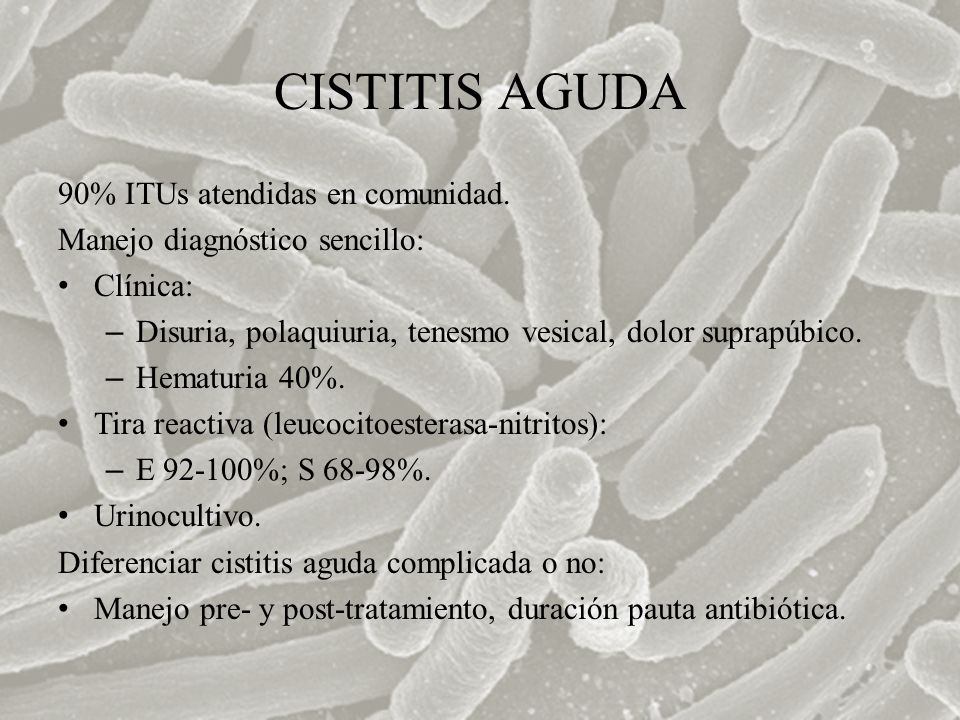 CISTITIS AGUDA 90% ITUs atendidas en comunidad.