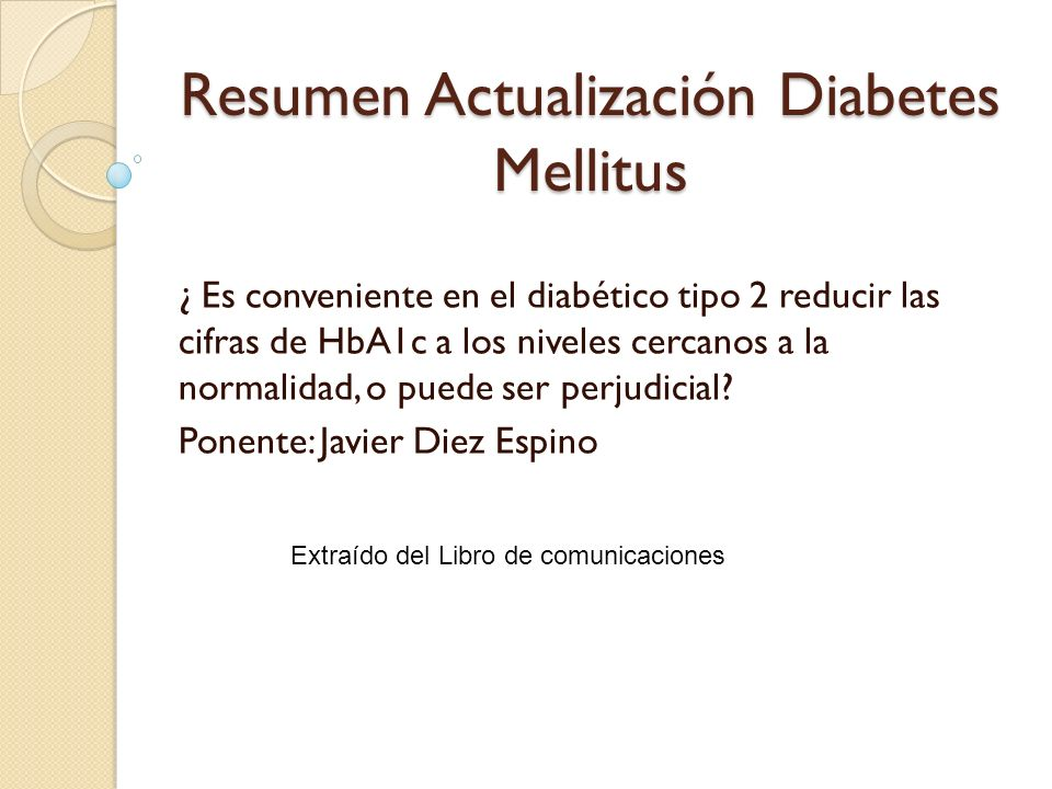 Resumen Actualización Diabetes Mellitus