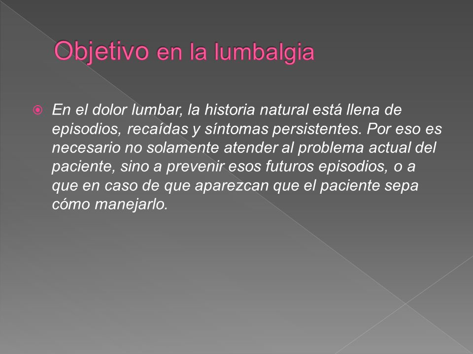 Objetivo en la lumbalgia