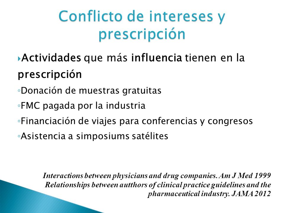 Actividades que más influencia tienen en la prescripción
