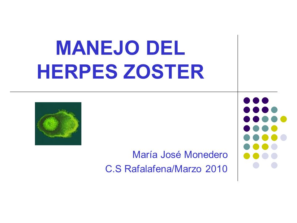 MANEJO DEL HERPES ZOSTER