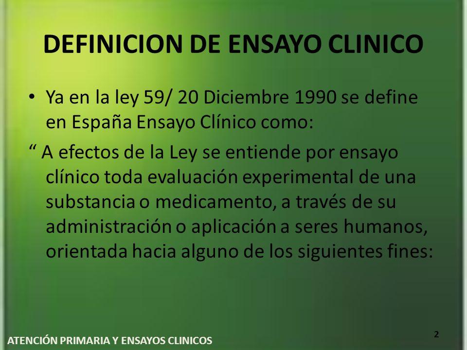 DEFINICION DE ENSAYO CLINICO