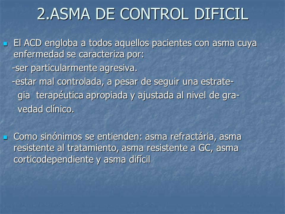 2.ASMA DE CONTROL DIFICIL