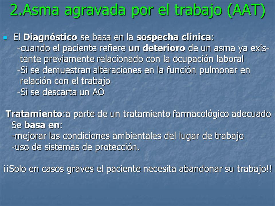 2.Asma agravada por el trabajo (AAT)