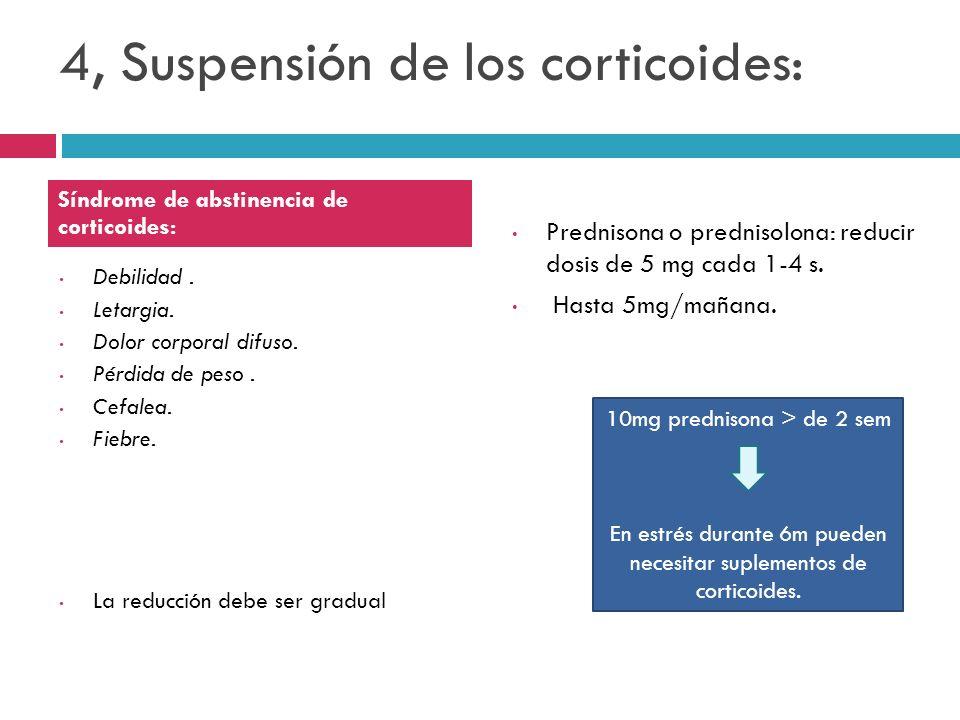 4, Suspensión de los corticoides: