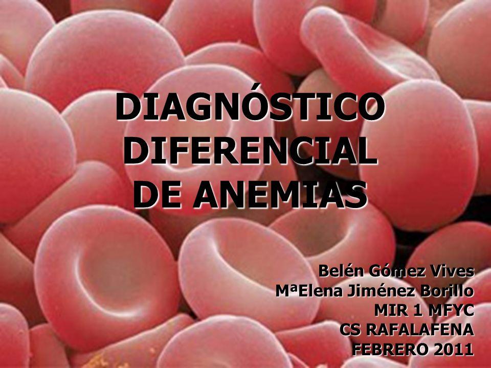 DIAGNÓSTICO DIFERENCIAL DE ANEMIAS