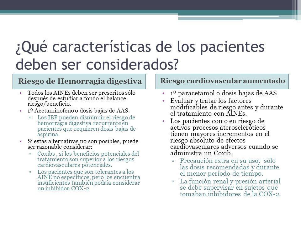 ¿Qué características de los pacientes deben ser considerados