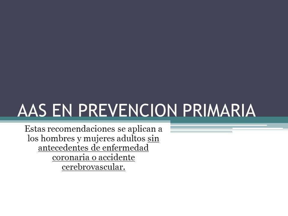 AAS EN PREVENCION PRIMARIA