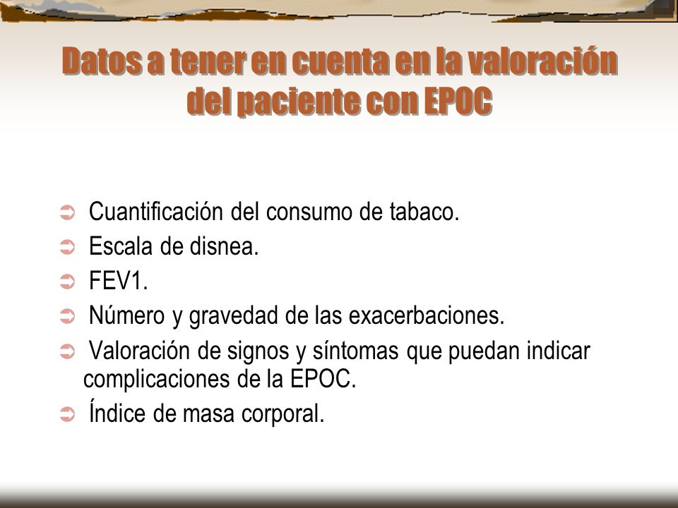 Datos a tener en cuenta en la valoración del paciente con EPOC