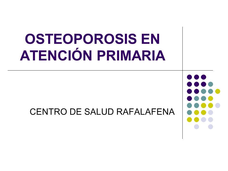 OSTEOPOROSIS EN ATENCIÓN PRIMARIA