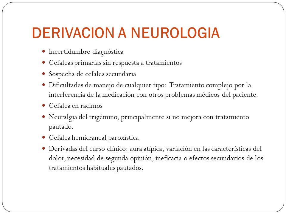 DERIVACION A NEUROLOGIA