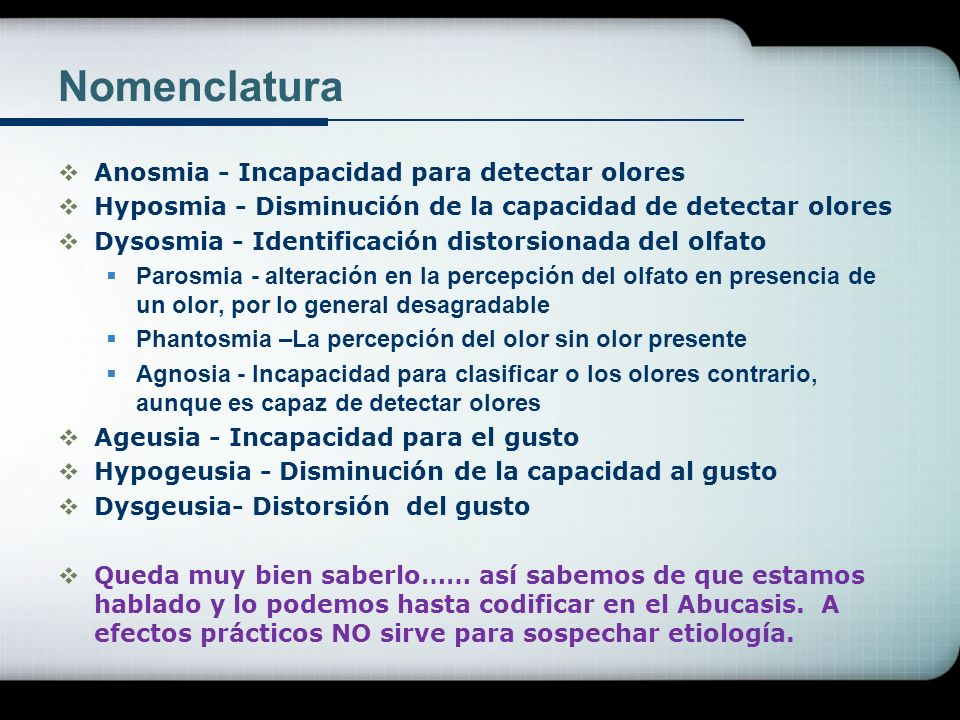 Nomenclatura Anosmia - Incapacidad para detectar olores