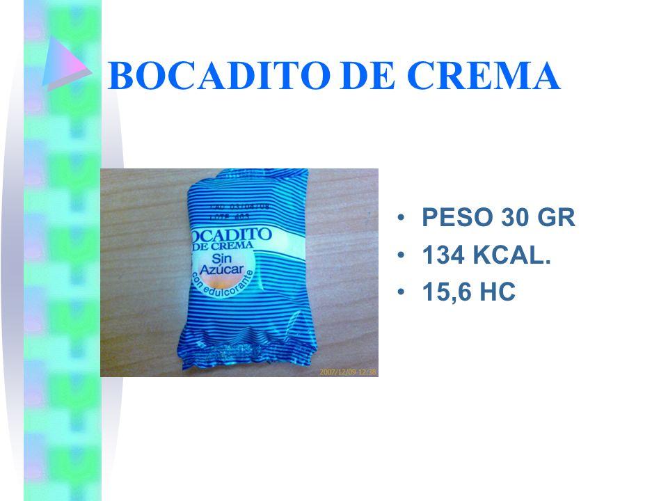 BOCADITO DE CREMA PESO 30 GR 134 KCAL. 15,6 HC