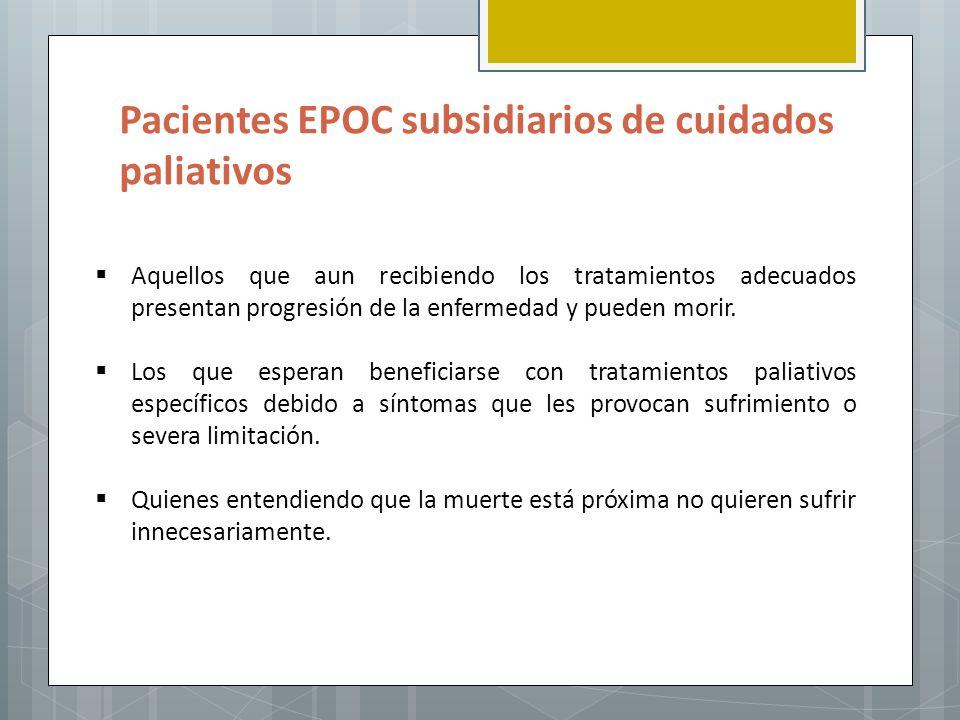 Pacientes EPOC subsidiarios de cuidados paliativos