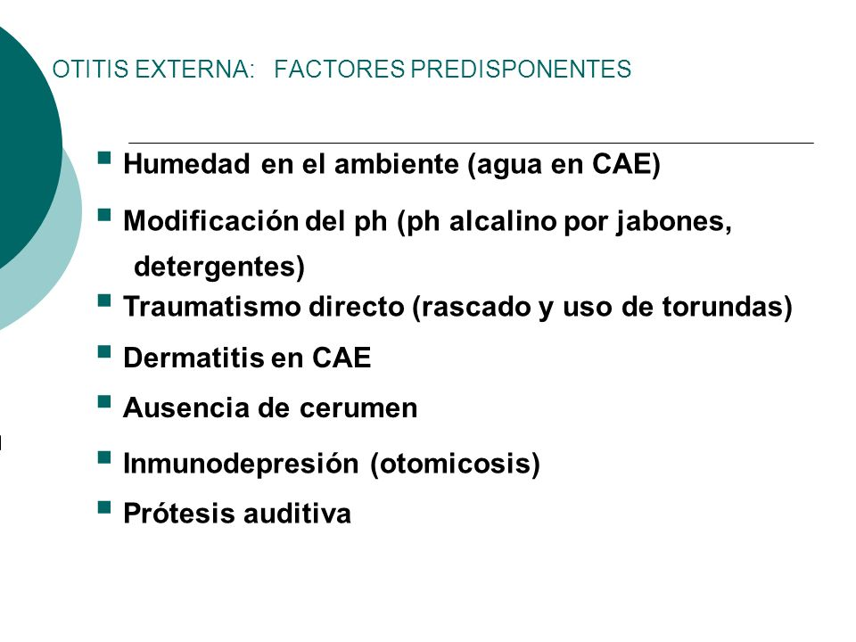 OTITIS EXTERNA: FACTORES PREDISPONENTES