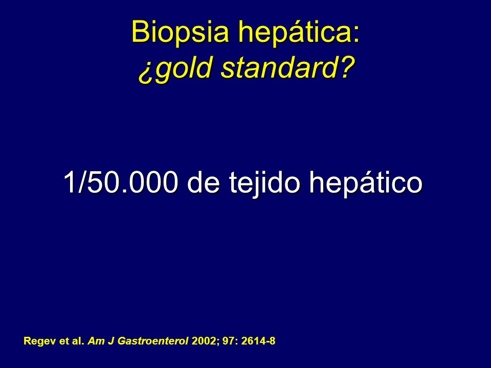 Biopsia hepática: ¿gold standard