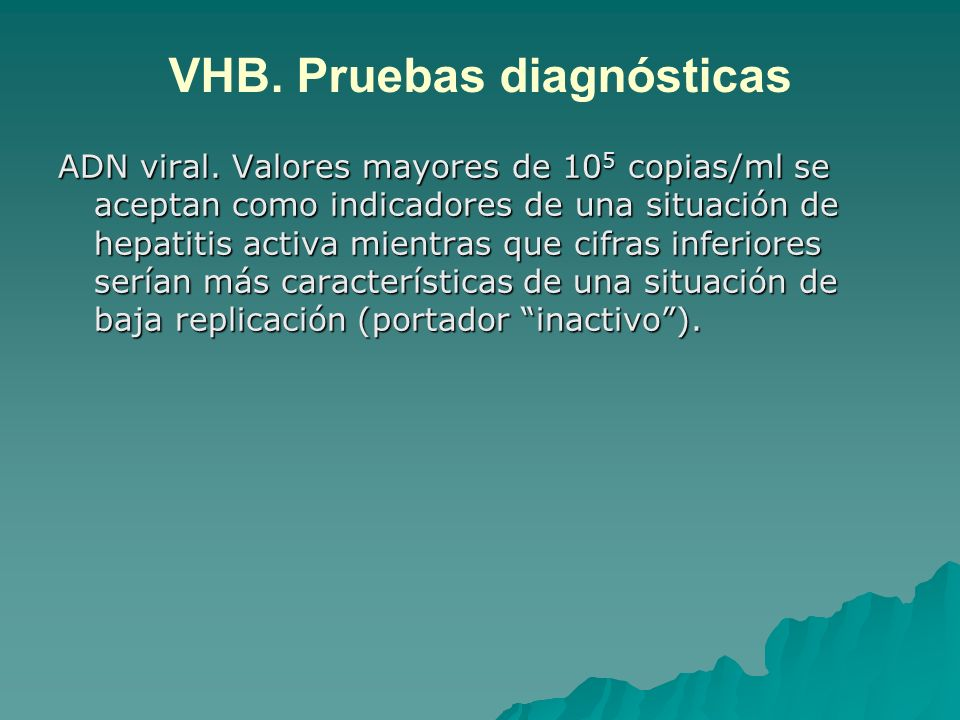 VHB. Pruebas diagnósticas