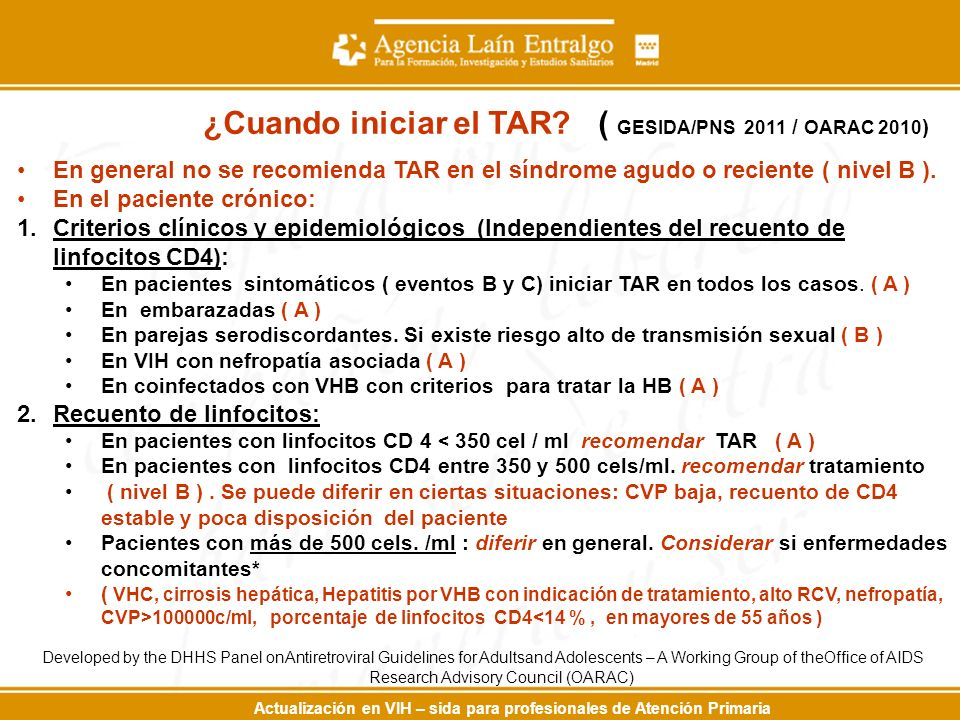 ¿Cuando iniciar el TAR ( GESIDA/PNS 2011 / OARAC 2010)