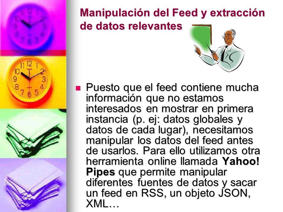 Manipulación del Feed y extracción de datos relevantes