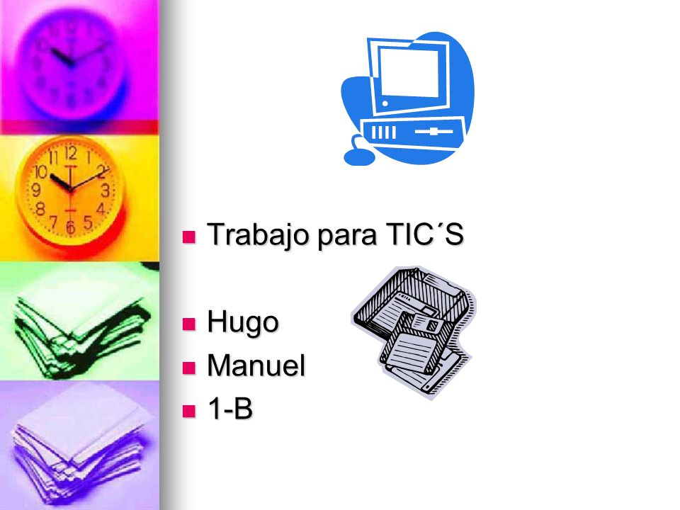 Trabajo para TIC´S Hugo Manuel 1-B