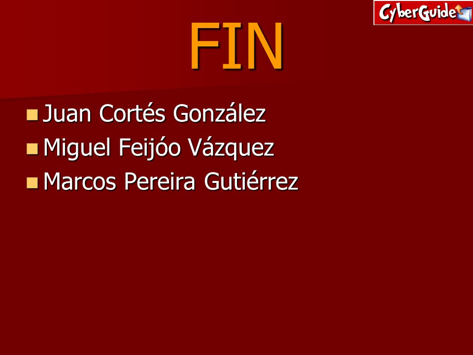 FIN Juan Cortés González Miguel Feijóo Vázquez