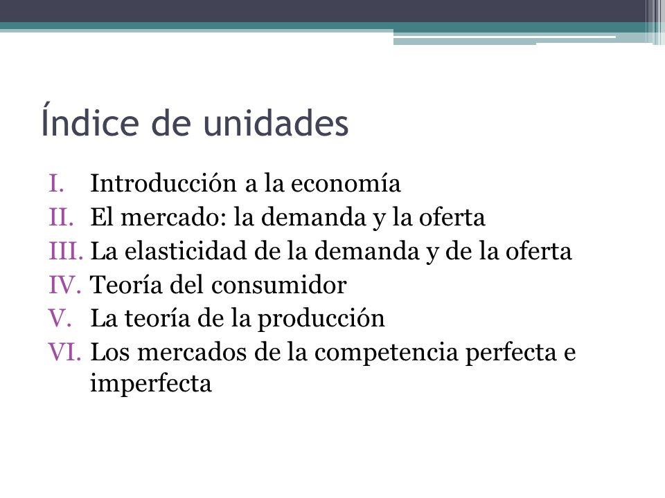 Índice de unidades Introducción a la economía