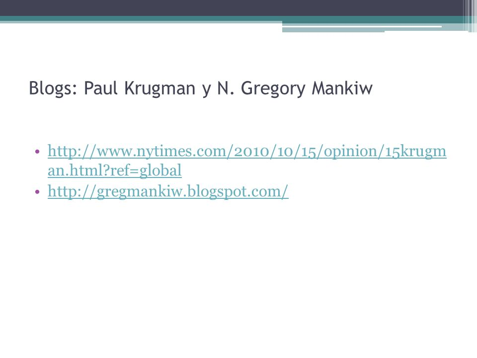 Blogs: Paul Krugman y N. Gregory Mankiw