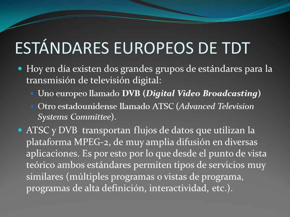 ESTÁNDARES EUROPEOS DE TDT