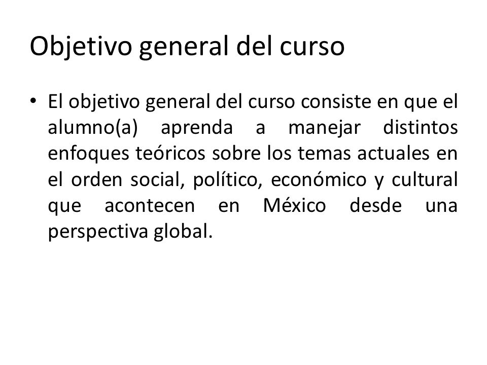 Objetivo general del curso