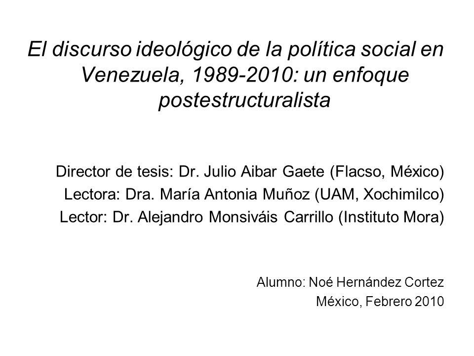 El discurso ideológico de la política social en Venezuela, 1989-2010: un enfoque postestructuralista