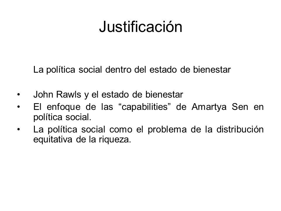 Justificación La política social dentro del estado de bienestar