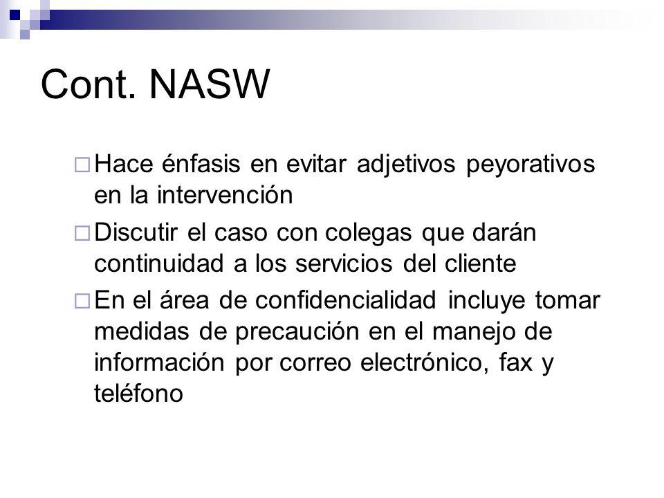 Cont. NASW Hace énfasis en evitar adjetivos peyorativos en la intervención.