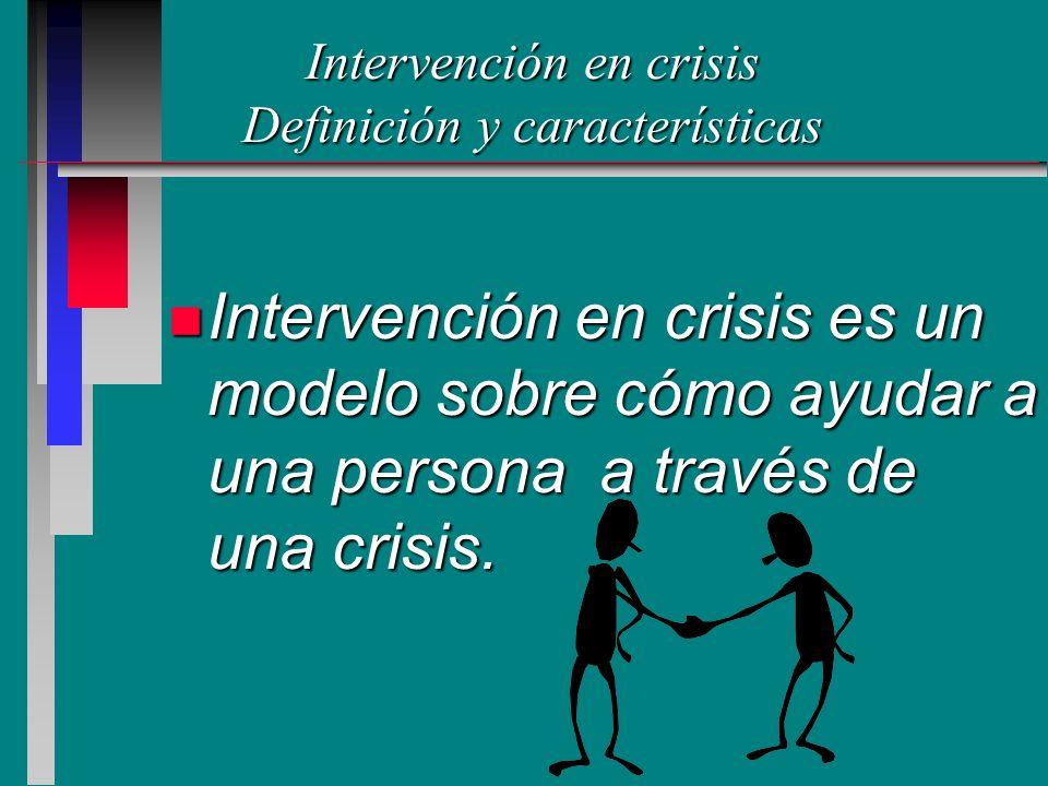 Intervención en crisis Definición y características