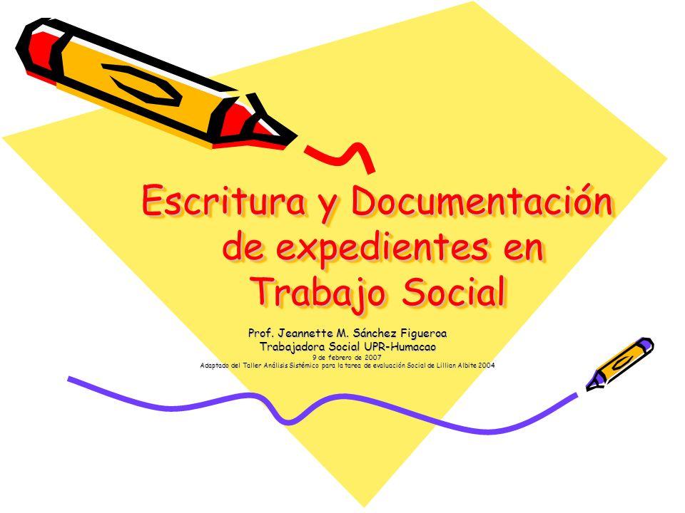 Escritura y Documentación de expedientes en Trabajo Social