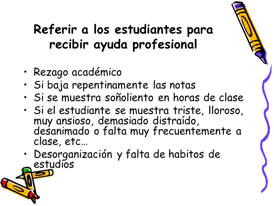 Referir a los estudiantes para recibir ayuda profesional
