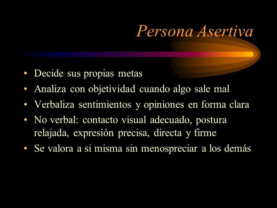 Persona Asertiva Decide sus propias metas