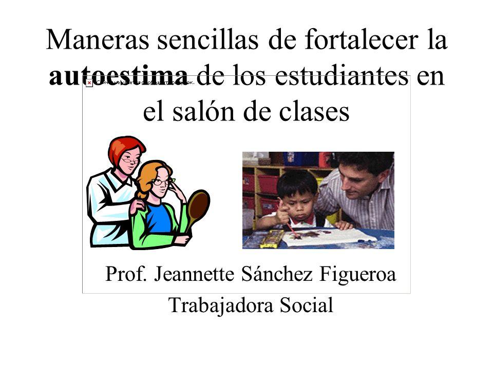 Prof. Jeannette Sánchez Figueroa Trabajadora Social
