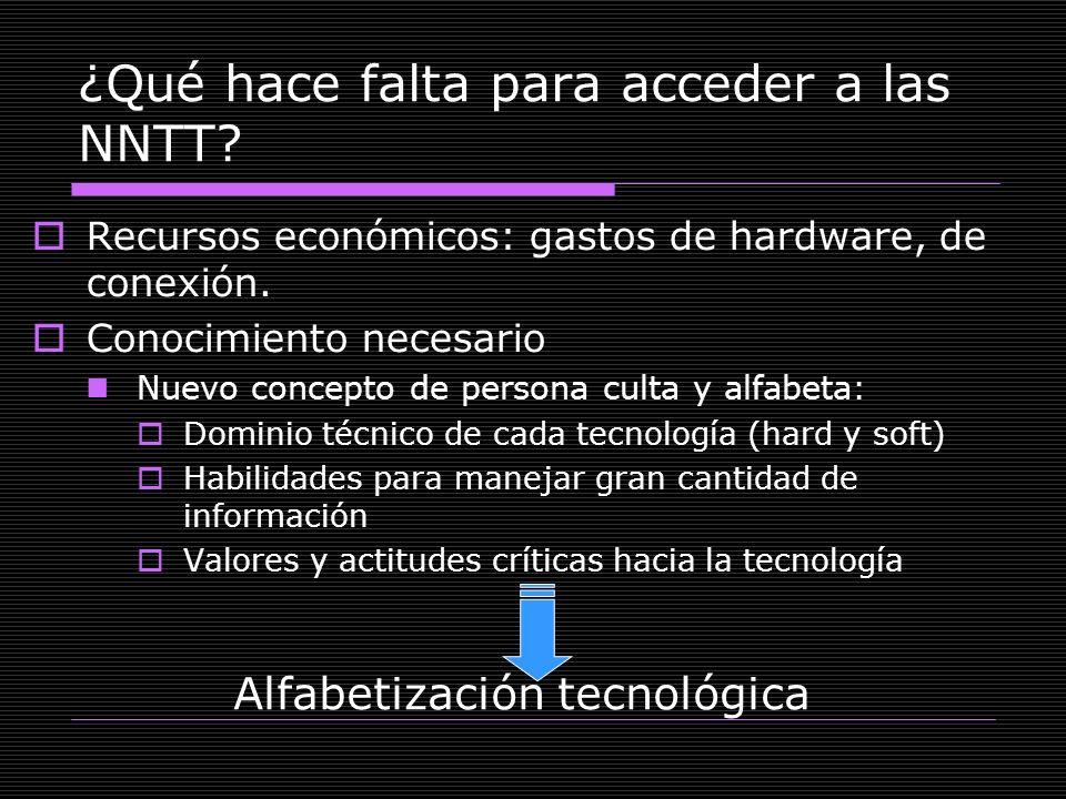 ¿Qué hace falta para acceder a las NNTT