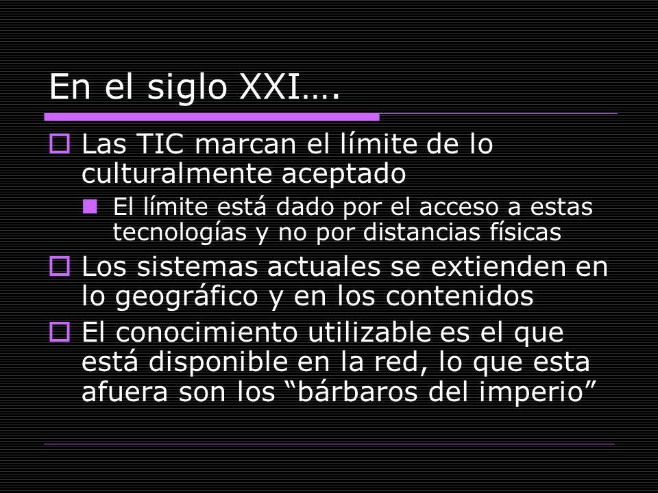 En el siglo XXI…. Las TIC marcan el límite de lo culturalmente aceptado.