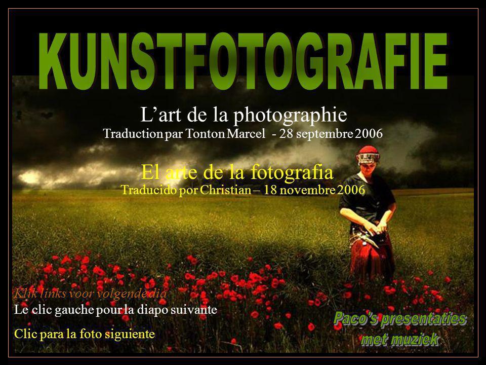 KUNSTFOTOGRAFIE L'art de la photographie El arte de la fotografia