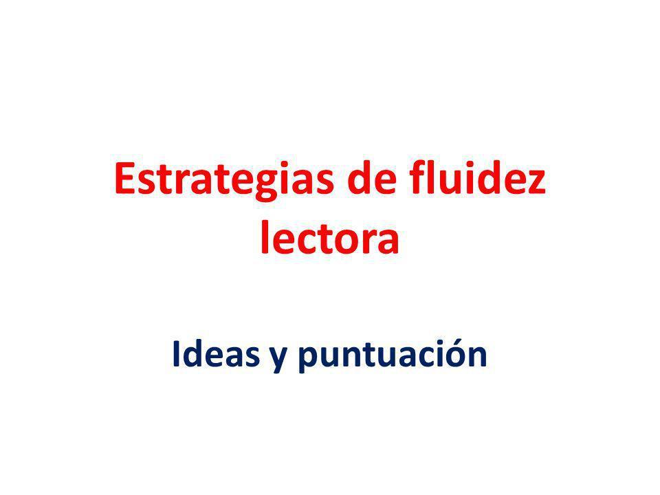 Estrategias de fluidez lectora
