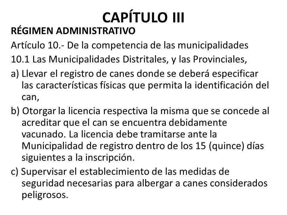 CAPÍTULO III RÉGIMEN ADMINISTRATIVO
