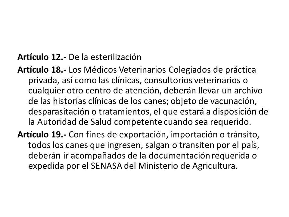 Artículo 12.- De la esterilización