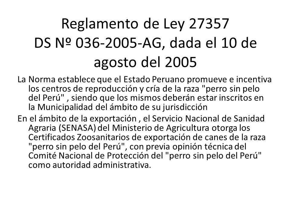 Reglamento de Ley 27357 DS Nº 036-2005-AG, dada el 10 de agosto del 2005