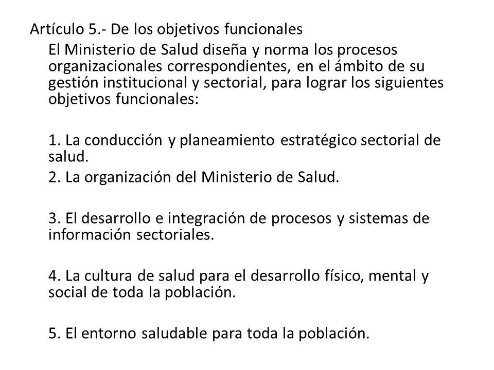 Artículo 5.- De los objetivos funcionales