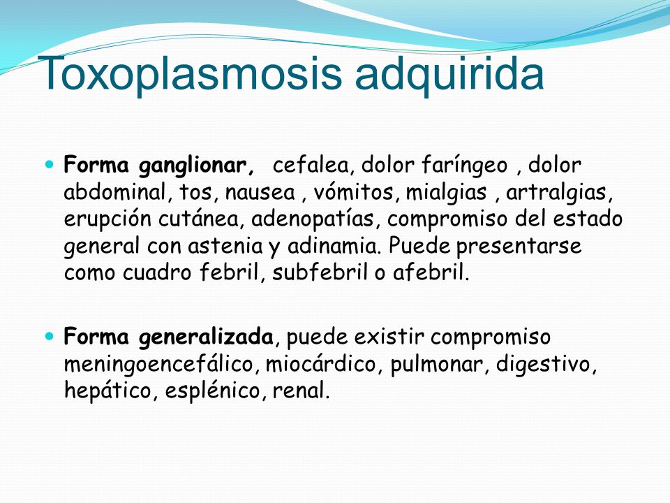 Toxoplasmosis adquirida