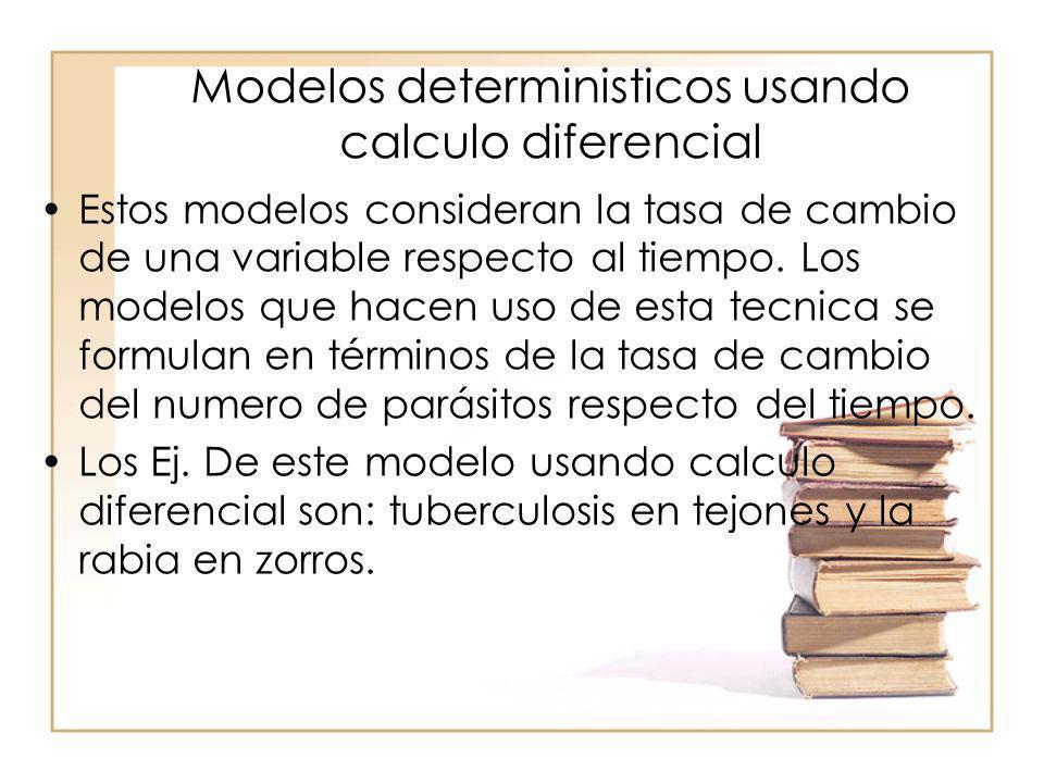 Modelos deterministicos usando calculo diferencial