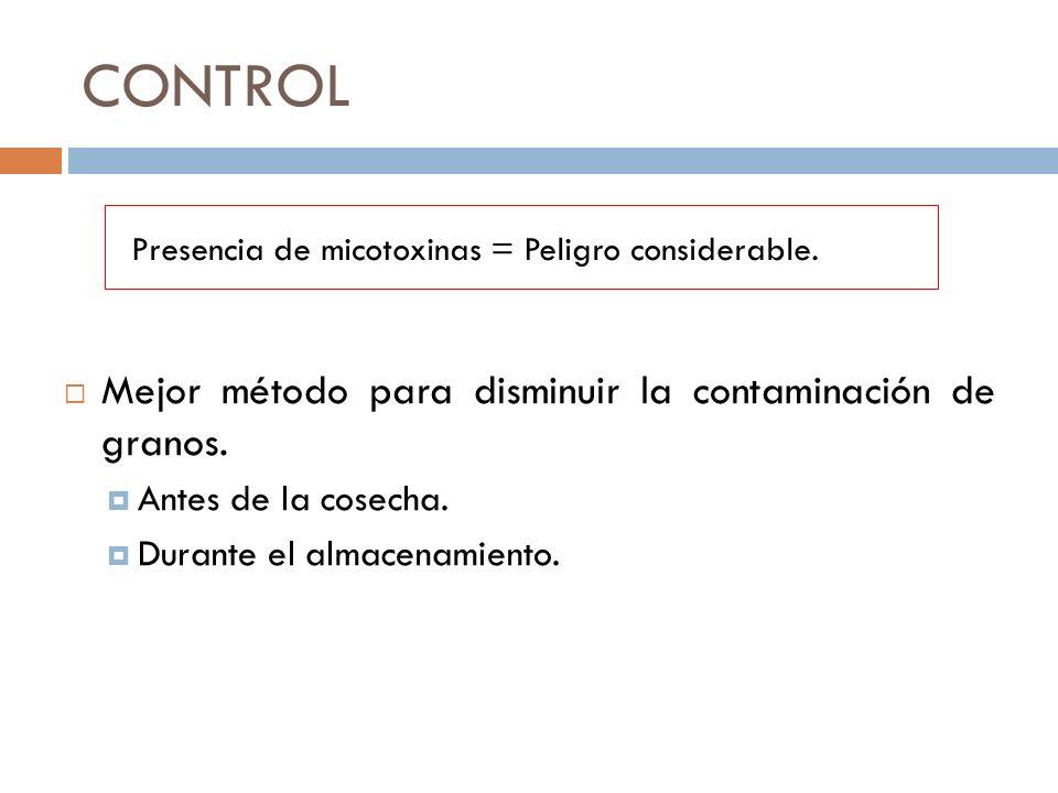 CONTROL Mejor método para disminuir la contaminación de granos.