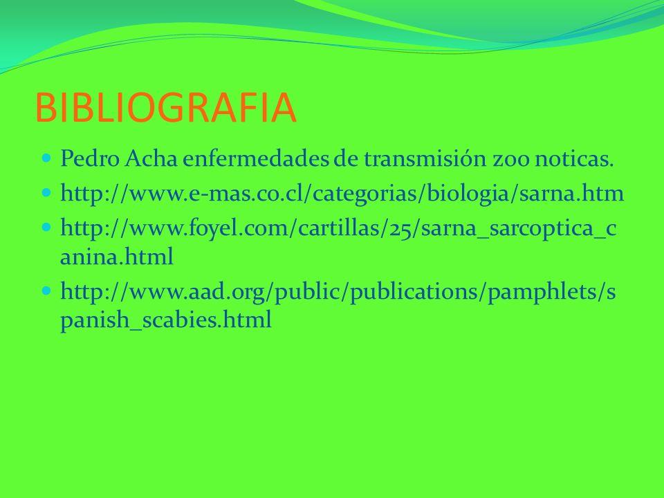 BIBLIOGRAFIA Pedro Acha enfermedades de transmisión zoo noticas.